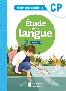 Manuel - étude de la langue - méthode explicite - La Librairie des écoles