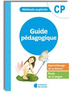 La méthode explicite de français CP - guide pédagogique