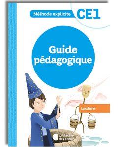 La méthode explicite de français CE1 - guide pédagogique - lecture