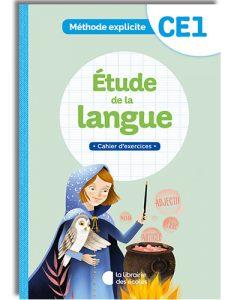 La méthode explicite de français CE1 - cahier d'exercices - étude de la langue