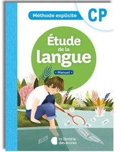 La méthode explicite de français CP - Etude de la langue - cahier d'exercices CP